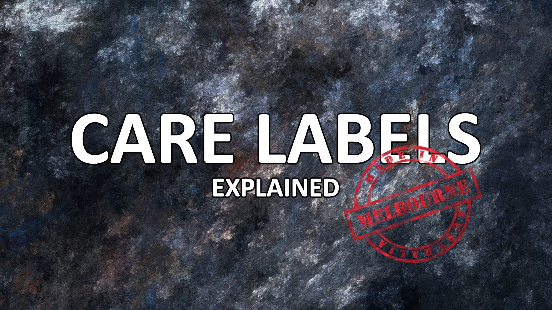Care Labels Explained