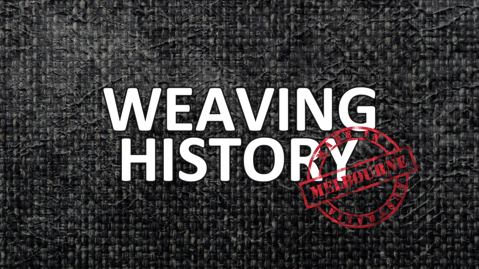 History of Weaving